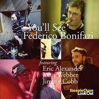 Federico Bonifazi / Alexander,Eric / Webber,John - You'Ll See