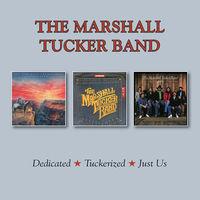 The Marshall Tucker Band - Dedicated / Tuckerized / Just Us