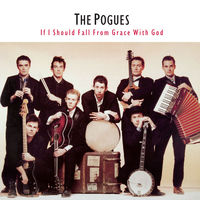 Pogues - If I Should Fall From Grace With God [Vinyl]