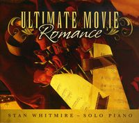 Stan Whitmire - Ultimate Movie Romance