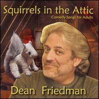 Dean Friedman - Squirrels in the Attic