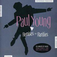 Paul Young - Remixes & Rarities [Import]