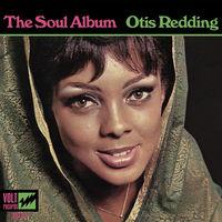 Otis Redding - The Soul Album  Otis Redding