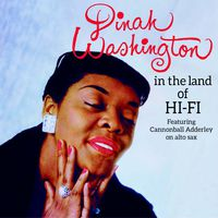 Dinah Washington - In the Land of Hi-Fi + Unforgettable