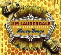 Jim Lauderdale - Honey Songs