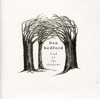 Ben Bedford - Land of Shadows