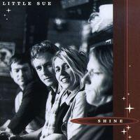 Little Sue - Shine