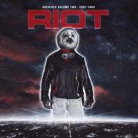 Riot - Archives Volume 2: 1982-1983