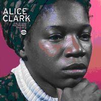 Alice Clark - Studio Recordings 1968-72 [Import]