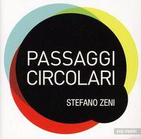 Stefano Zeni - Passaggi Circolari