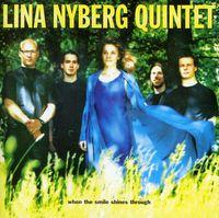 Lina Nyberg - When The Smile Shines Through