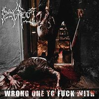 Dying Fetus - Wrong One To Fuck With [LP]