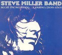Steve Miller - Recall The Beginning [Reissue]