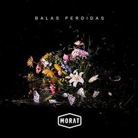 Morat - Balas Perdidas