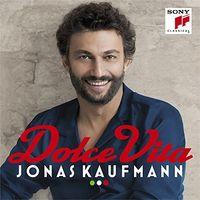 Jonas Kaufmann - Dolce Vita [Import]