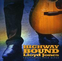 Lloyd Jones - Highway Bound