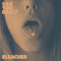 Bleached - Can You Deal EP [White Vinyl]