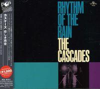 CASCADES - Rhythm Of The Rain (Jpn) [Remastered]