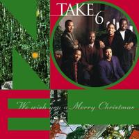 Take 6 - We Wish You A Merry Christmas