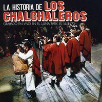 Los Chalchaleros - Historia De Los Chalchaleros