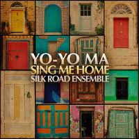 Yo-Yo Ma - Sing Me Home