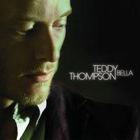 Teddy Thompson - Bella