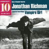Jonathan Richman - Vampire Girl: Essential Recordings
