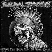 Suicidal Tendencies - Still Cyco Punk After All These Years [Opaque Green LP]