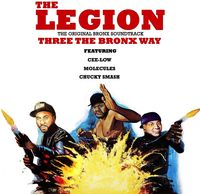Legion - Three The Bronx Way