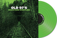Old 97's - Graveyard Whistling [Green LP]