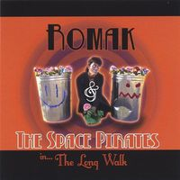 RoMak & The Space Pirates - Long Walk Ep