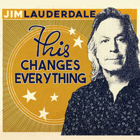Jim Lauderdale - This Changes Everything