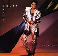 Melba Moore - Lot of Love