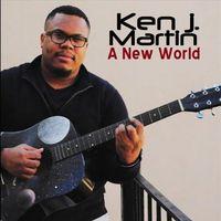 Ken J. Martin - A New World