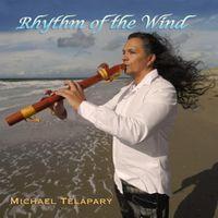 Michael Telapary - Rhythm Of The Wind