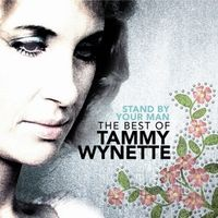 Tammy Wynette - Stand By Your Man: The Best of