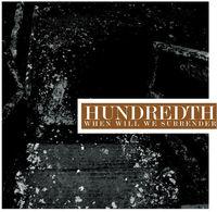 Hundredth - When Will We Surrender [Vinyl]