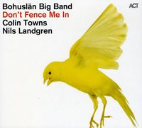 Bohuslaen Big Band - Don't Fence Me In-The [Import]