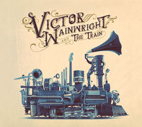 Victor Wainwright & The Train - Victor Wainwright & The Train