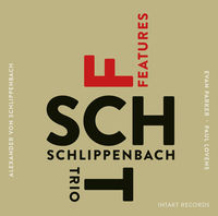Von Alexander Schlippenbach - Schlippenbach Trio