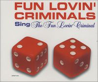 Fun Lovin' Criminals - Fun Lovin' Criminal / Grave (Remixes)