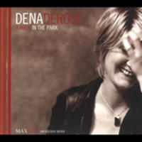 Dena Derose - Walk In The Park