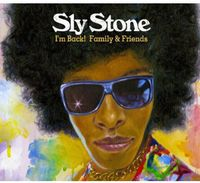 SLY STONE - Im Back! Family and Friends