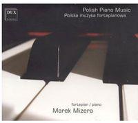 Marek Mizera - Polish Piano Music