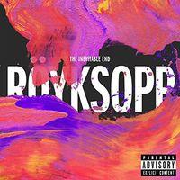 Royksopp - Inevitable End