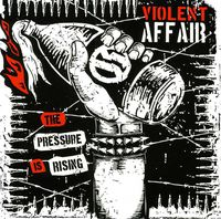 Violent Affair - Pressure Is Rising