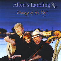 Allen's Landing Band - Dimming of the Day