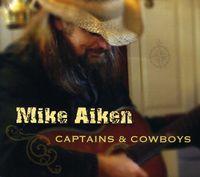 Mike Aiken - Captains & Cowboys