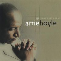Artie Hoyle - Come Holy Ghost