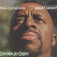 Yusef Lateef - The Complete